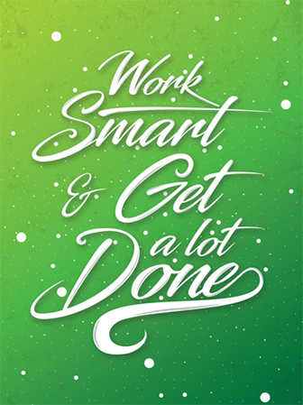 Illustrated values poster: Work smart and get a lot done