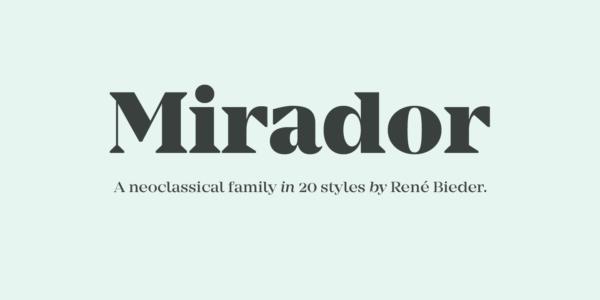mirador serif font