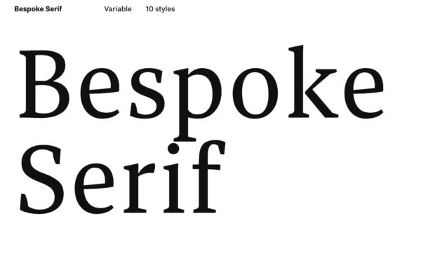 bespoke serif font