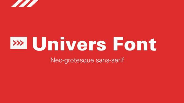 univers font
